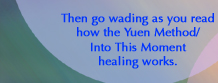 Yuen Method/Into This Moment Energy Healing